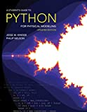 A Student's Guide to Python for Physical Modeling: Updated Edition (English Edition)