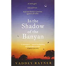In the Shadow of the Banyan by Vaddey Ratner (6-Jun-2013) Paperback