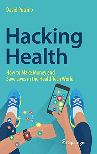 to Make Money and Save Lives in the HealthTech World ()