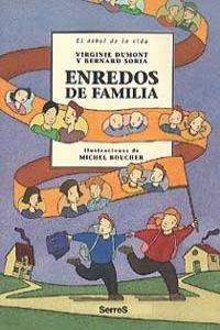 Enredos de familia (NO FICCION INFANTIL) por Virginie Dumont