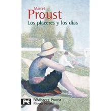 Los placeres y los días (El Libro De Bolsillo - Bibliotecas De Autor - Biblioteca Proust)