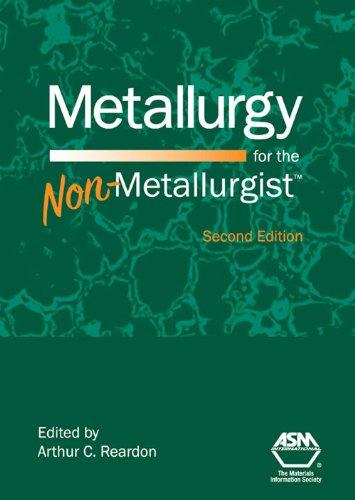 metallurgy-for-the-non-metallurgist-second-edition
