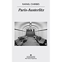 Paris-Austerlitz (Narrativa hispánica, Band 555)