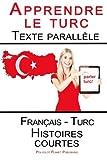 Telecharger Livres Apprendre le turc Texte parallele Histoires courtes Francais Turc (PDF,EPUB,MOBI) gratuits en Francaise