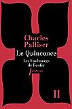 Le Quinconce tome 2: Les Faubourgs de l'enfer (Littérature étrangère) (French Edition)
