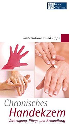 Chronisches Handekzem: Vorbeugung, Pflege und Behandlung -