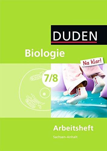 Biologie Na klar! - Sekundarschule Sachsen-Anhalt: 7./8. Schuljahr - Arbeitsheft Klar 7