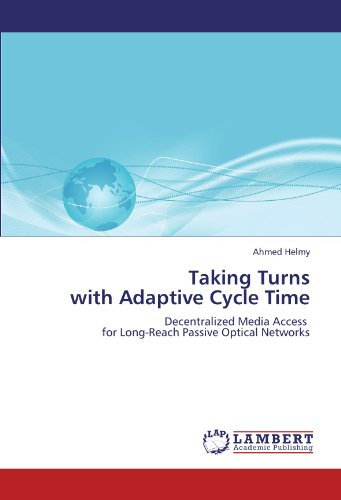 Taking Turns  with Adaptive Cycle Time: Decentralized Media Access   for Long-Reach Passive Optical Networks -