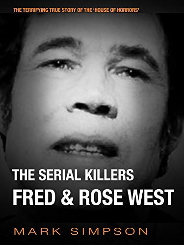 Fred & Rose West (English Edition) ()