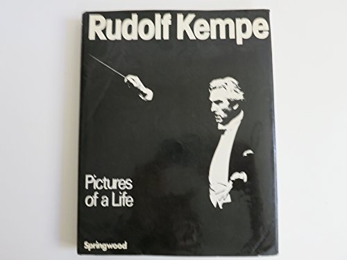rudolf-kempe-pictures-of-a-life