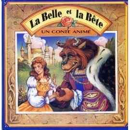 La Belle et la Bête (Un conte animé)