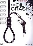 The Oil Crash kostenlos online stream