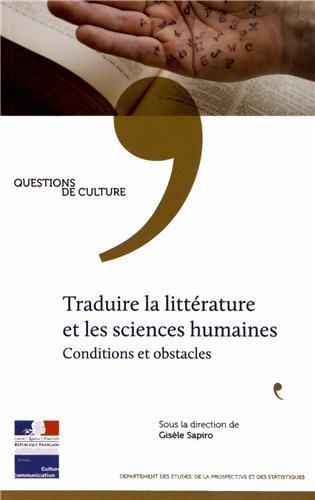 Traduire la littérature et les sciences humaines - Conditions et obstacles