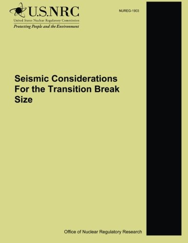Seismic Considerations For the Transition Break Size PDF Books