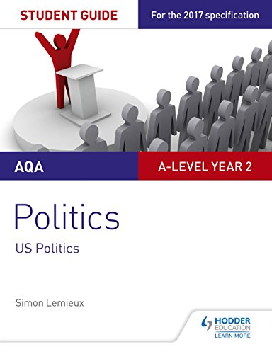 AQA A-level Politics Student Guide 4: Government and Politics of the USA and Comparative Politics (Aqa a Level) (English Edition) por Simon Lemieux