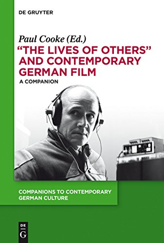 """The Lives of Others"" and Contemporary German Film: A Companion (Companions to Contemporary German Culture Book 3) (English Edition)"
