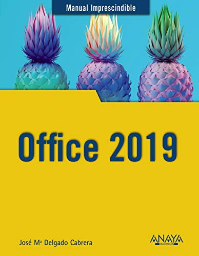 Office 2019 (Manuales Imprescindibles) por Jose María Delgado