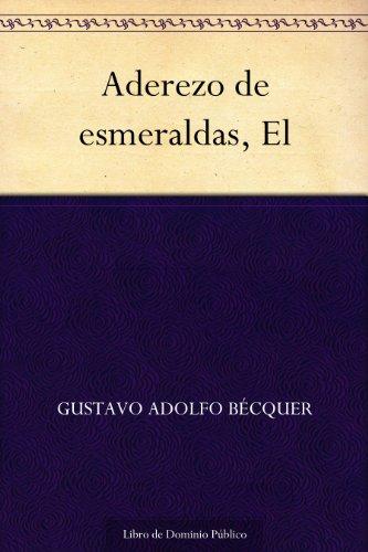 Aderezo de esmeraldas, El por Gustavo Adolfo Bécquer