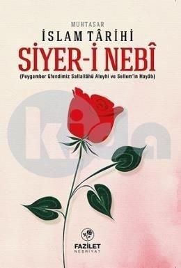 Siyer i Nebi Muhtasar Islam Tarihi