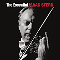The Essential Isaac Stern