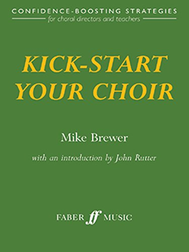Kick-Start Your Choir (Faber Music)