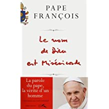 Le nom de Dieu est miséricorde by Pape François and Andrea Tornielli