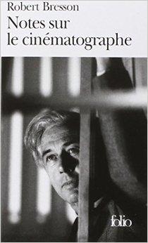 Notes sur le cinématographe de Robert Bresson,J. M. G. Le Clézio (Préface) ( 12 avril 1995 )