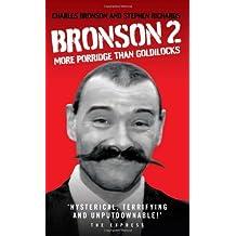 [(Bronson)] [by: Charles Bronson]