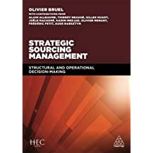 Strategic Sourcing Management: Structural and Operational Decision-Making