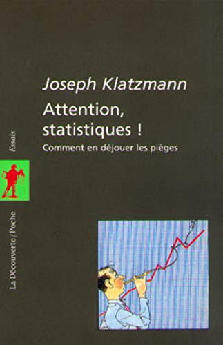 Attention statistiques !