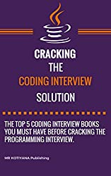 Cracking the Coding Interview: 5 Programming Interview Books You Must Refer for Coding Interview Preparation in 2019