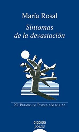 Síntomas de la devastación (ALGAIDA LITERARIA - POESÍA - Premio de ...