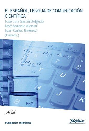 El español, lengua de comunicación científica por José Luis García Delgado