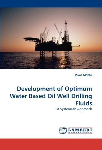 development-of-optimum-water-based-oil-well-drilling-fluids-a-systematic-approach-by-mahto-vikas-201