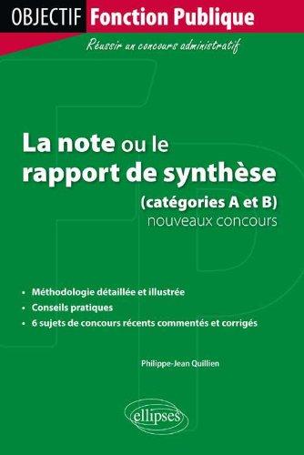 La Note ou le Rapport de Synthèse Catégories A & B Nouveaux Concours