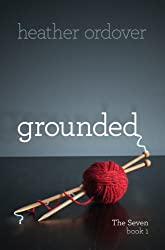 Grounded (The Seven Book 1)
