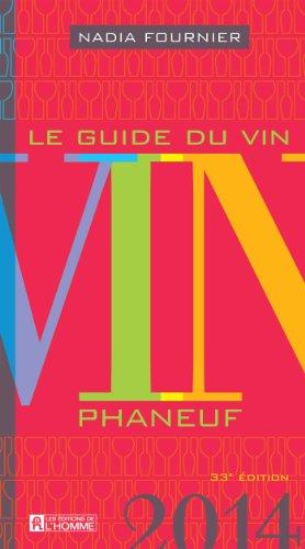 Le Guide du Vin 2014 : Phaneuf