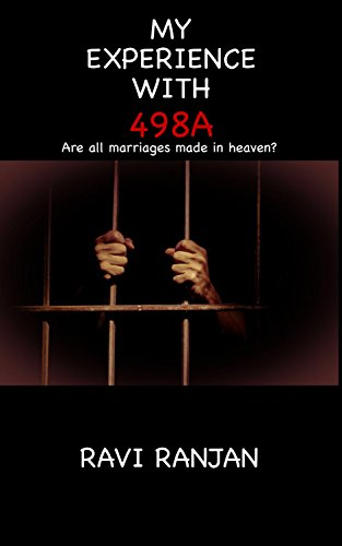 My Experience With 498a Are All Marriages Made In Heaven Ebook