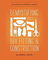 Demystifying Bra Fitting and Construction