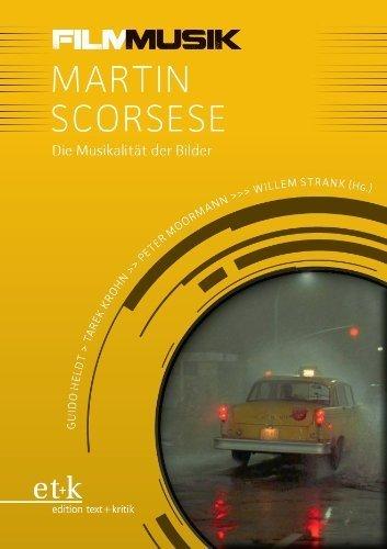 Martin Scorsese: Die Musikalität der Bilder von Tarek Krohn (Series Editor), Guido Heldt (Series Editor), Peter Moormann (Series Editor), (2015) Broschiert