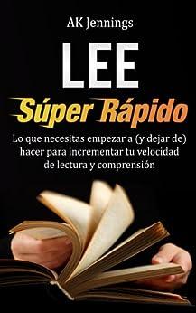 Lee Súper Rápido (Productividad y Crecimiento Personal y Profesional nº 1) de [Jennings, AK]