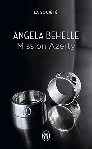 La Société (Tome 2) - Mission Azerty par [Behelle, Angela]