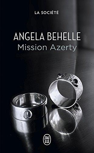 La Société (Tome 2) - Mission Azerty par Angela Behelle