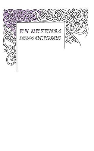 En defensa de los ociosos (Serie Great Ideas 34) por Robert Louis Stevenson