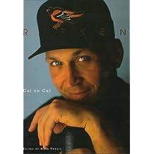 Ripken: Cal on Cal by Cal Ripken (1997-01-17)