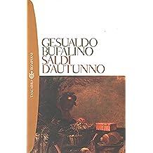 Saldi d'autunno (Tascabili. Romanzi e racconti Vol. 811)