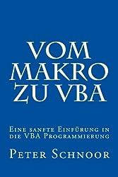 Vom Makro zu VBA: Einfuehrung in die Excel-Programmierung