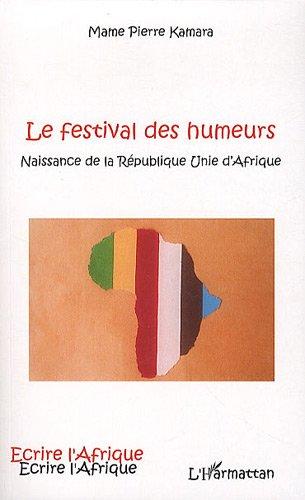 Le festival des humeurs par Mame Pierre Kamara