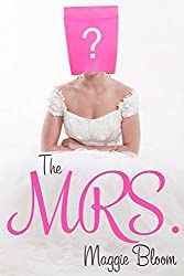 The Mrs. (Serendipity in Love Book 2)