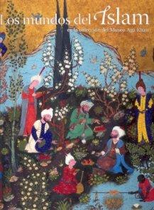 Descargar Libro Mundos del islam en la coleccion del museo aga khan de Aa.Vv.